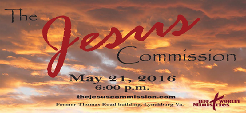 Jeff Worley Ministries Presents the Jesus Commission